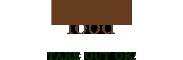 food TAKE OUT OK!